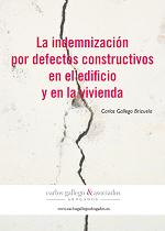 Guía sobre la reclamación de defectos constructivos - Carlos Gallego Brizuela